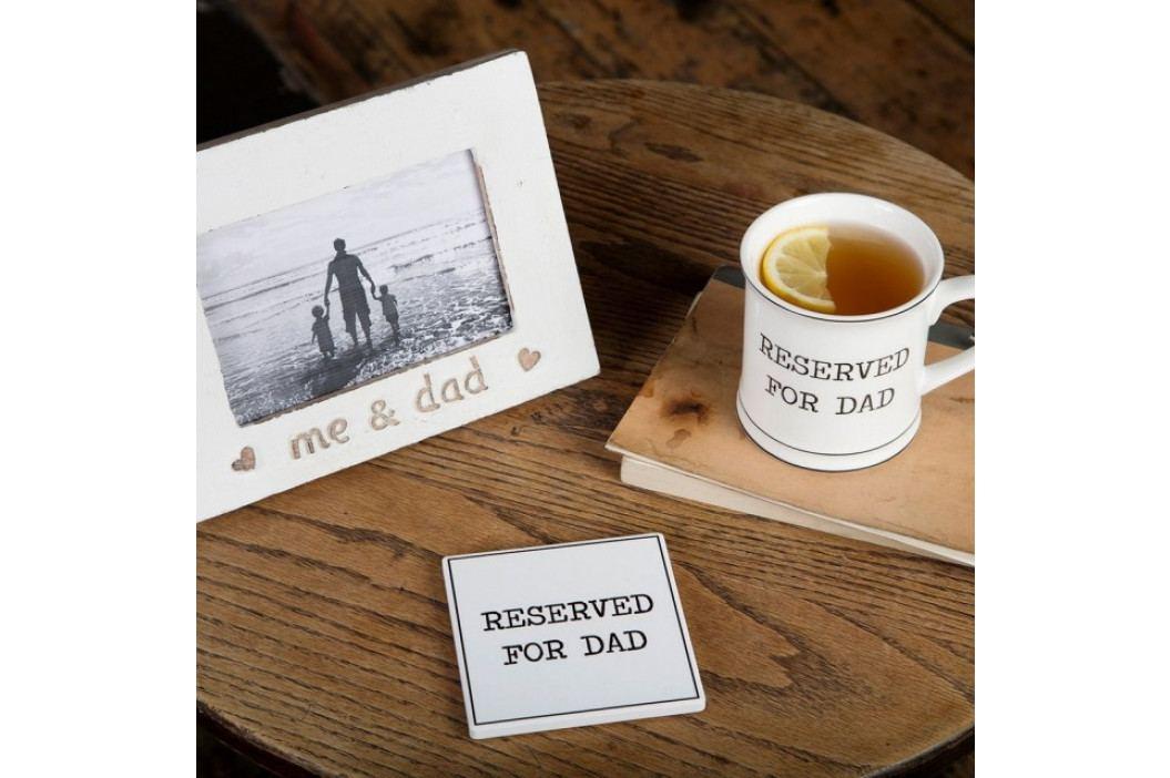 Hrníček Sass & Belle Reserved For Dad