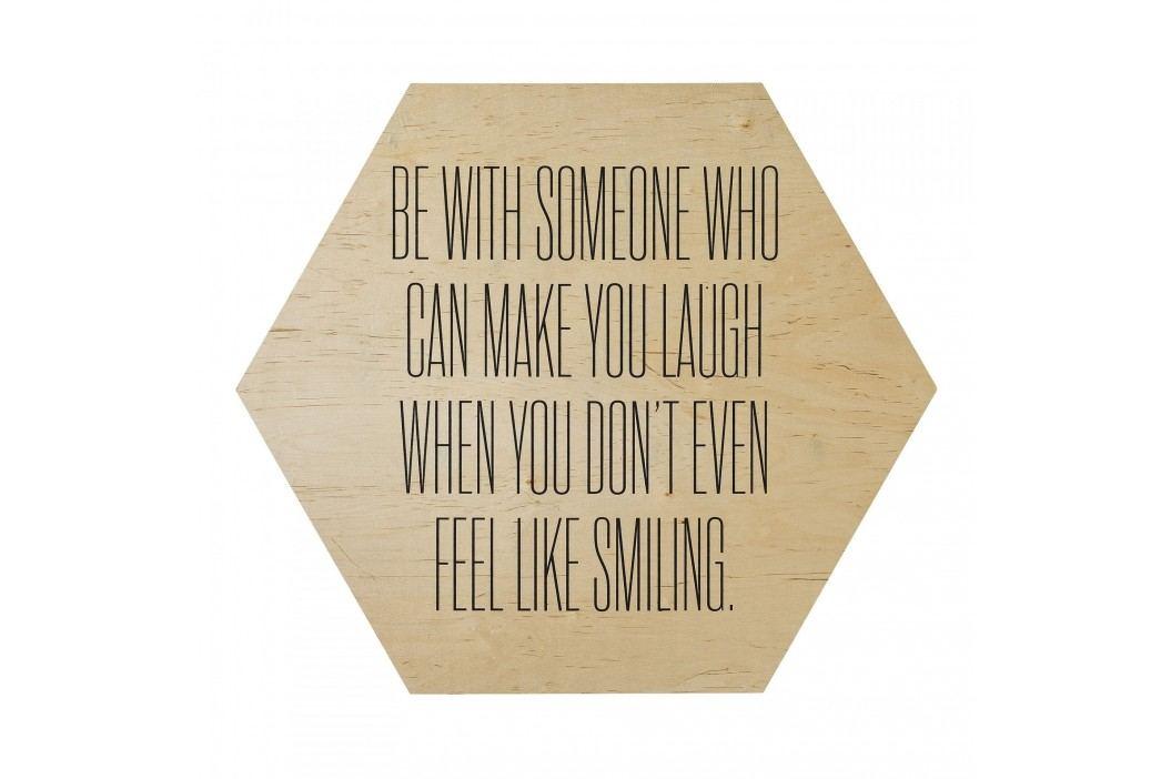 Dřevěná cedule Make you laugh, béžová barva, hnědá barva, dřevo, dřevotříska