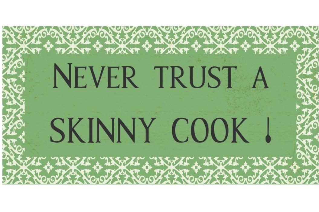 IB LAURSEN Magnet Never trust a skinny cook!, zelená barva, kov