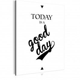Today is a good day (30x40 cm) - Murando DeLuxe
