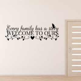 Every family has a story - vinylová samolepka na zeď 100x32cm