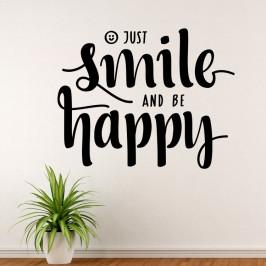 Just smile and be happy - vinylová samolepka na zeď 80x63cm
