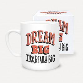 Hrnek z porcelánu U Studio Design Dream Big