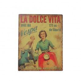 Kovová cedule Antic Line La Dolce Vita, 28 x 22 cm