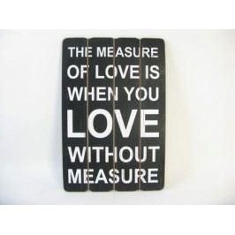 Dřevěná cedule Measure Love 40x1,8x60cm