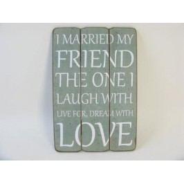 Dřevěná cedule Friend Love 30x1,8x45cm