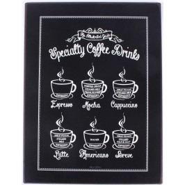 La finesse Plechová cedule Speciality coffee drinks, černá barva, bílá barva, kov