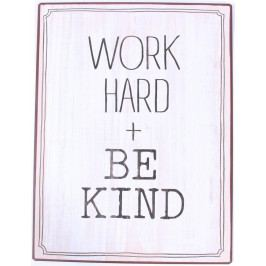 La finesse Plechová cedule Work Hard + Be Kind, multi barva, kov