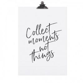 TAFELGUT Plakát Collect Moments 30x42 cm, černá barva, bílá barva, papír