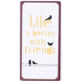Life is better, bílá barva, kov