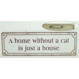 La finesse Plechová cedule A home without a cat, béžová barva, kov