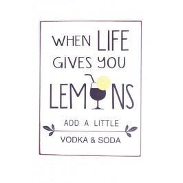 La finesse Plechová cedule When life gives you lemons, bílá barva, kov