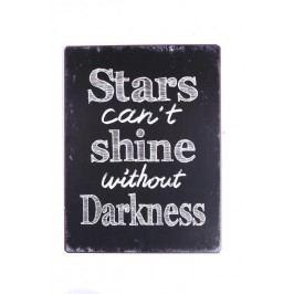 La finesse Plechová cedule Stars can´t shine, černá barva, bílá barva, kov
