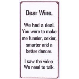 Dear wine, bílá barva, kov