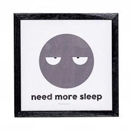 Obrázek Need more sleep, šedá barva, černá barva, dřevo