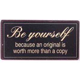 Be yourself, černá barva, kov