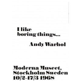 Andy Warhol Plakát Andy Warhol - I like boring things, černá barva, bílá barva, papír